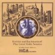 Violin Sonatas.8 / .3./ .: Kreisler, Rachmaninov