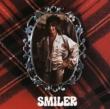 Smiler -Remaster