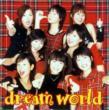 Dream World 【Copy Control CD】