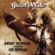 Great Zeppelin -A Tribute Toled Zeppelin