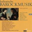 イタリアのバロック音楽集 エリーザベト・ショル、マリア・クリスティーナ・キール、コンラート・ユンクヘーネル、ライナー・クスマウル、他