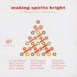 Making Spirits Bright - Smooth Jazz Christmas