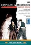 『カプレーティとモンテッキ』全曲 クリーフ演出、アコチェッラ&イタリア国際管、チョーフィ、ポリート、他(2005 ステレオ)