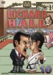 Richard Hall Vol.10