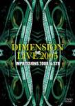 Dimension Live 2005 Impressions Tour In Stb
