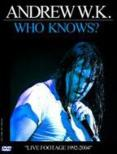 Who Knows?: Live 1992-2004