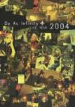 Do As Infinity LIVE YEAR 2004