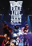 EXILE LIVE TOUR 2004 EXILE ENTERTAINMENT