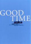 ASKA CONCERT TOUR「GOOD TIME」
