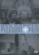 Pleasure +Pain