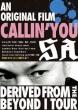 An original film CALLIN' YOU〜Derived from the BEYOND I TOUR