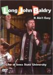 It Ain' t Easy: Live At Iowa State University