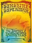 Sunshine Superman: The Journey Of