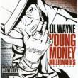 Young Money Millonar: 4
