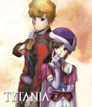 TYTANIA -タイタニア-5