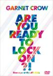 Are You Ready To Lock On?! 〜livescope at the JCB Hall〜