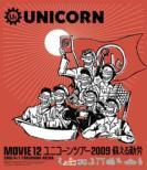 Movie 12 Unicorn Tour 2009 2009/4/1/Yokohama Arena Yomigaeru Kinrou