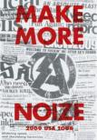 MAKE MORE NOIZE!!!