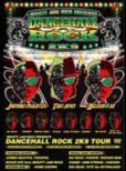 MIGHTY JAM ROCK presents DANCEHALL ROCK 2K9 TOUR