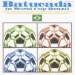 バッカーダ in ワールドカップ ブラジル