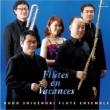 Flutes En Vacances-笛吹きのヴァカンス: Kudo Shigenori Flute Ensemble