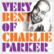 Very Best Of Charlie Parker