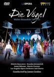 歌劇『鳥たち』全曲 トレスニャク演出、コンロン&ロサンジェルス・オペラ、ランカトーレ、ヨハノヴィチ、他(2009 ステレオ)(日本語字幕付)