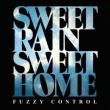SWEET RAIN SWEET HOME