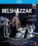 『ベルシャザル』全曲 ネル演出、ヤーコプス&ベルリン古楽アカデミー、ターヴァー、B.メータ、他(2008 ステレオ)