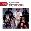 Playlist: The Very Best Of Isley Brothers
