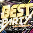 BEST PARTY –Ultimate Megamix-mixed by DJ FUMI★YEAH !