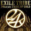 24karats TRIBE OF GOLD (+DVD)