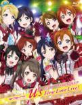 アニメ『ラブライブ!』ラブライブ! μ' s First LoveLive!