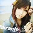Miracle Gliders (+DVD)【初回限定盤】