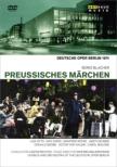 歌劇『プロイセンのメルヘン』全曲 バウエルンファイント演出、C.リヒター&ベルリン・ドイツ・オペラ、オット、サルディ、他(1974 モノラル)