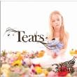Tears (+DVD)【初回限定盤 A-type】
