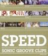 SPEED SONIC GROOVE years