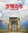 少年たち Jail in the Sky (Blu-ray)