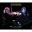 Reunion: Uk-live In Tokyo (+usb)