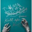 KILL AFTER KISS (KILL盤)