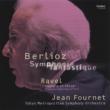 ベルリオーズ:幻想交響曲、ラヴェル:『ダフニスとクロエ』第2組曲 フルネ&東京都交響楽団