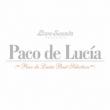 Paco De Lucia: Best Selection