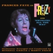 Frances Faye In Frenzy And Swinging All The Way