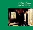 Five Leaves Left (180グラム重量盤レコード)