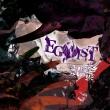 EGOIST (+DVD)【初回限定盤B】