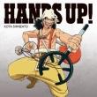 HANDS UP! 【初回限定盤 : ウソップver.】