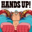 HANDS UP! 【初回限定盤 : フランキーver.】