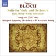 バール・シャム(ヴィオラ版)、ヴィオラ組曲、ヘブライ組曲 シャオ・ホンメイ、スモリジ&MAVブダペスト響