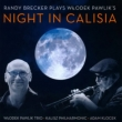 Randy Brecker Plays Wlodek Pawlik' s Night In Calisia