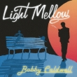 Light Mellow Bobby Caldwell